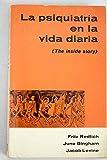 img - for La psiquiatr a en la vida diaria book / textbook / text book