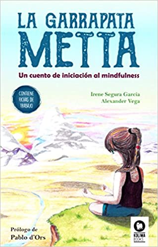 La garrapata Metta: Un cuento de iniciación al mindfulness ...