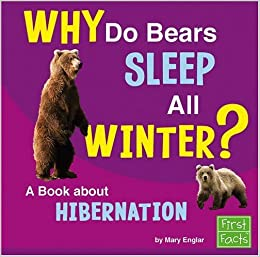 why do bears sleep all winter a book about hibernation. Black Bedroom Furniture Sets. Home Design Ideas
