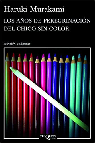 Los años de peregrinación del chico sin color (Coleccion ...