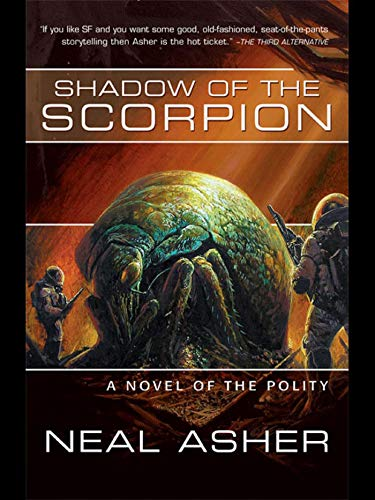 Shadow of the Scorpion (Novel of the Polity) ()