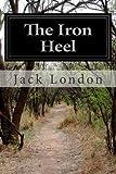 The Iron Heel, Jack London, 1497574617