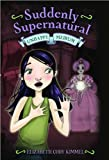 img - for Suddenly Supernatural (text only) by E. C. Kimmel book / textbook / text book