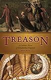 Treason: A Catholic Novel of Elizabethan England