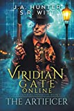 Viridian Gate Online: The Artificer: A litRPG Adventure (The Imperial Initiative Book 1)