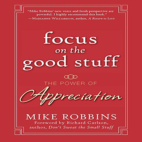 Focus on the Good Stuff: The Power of Appreciation (Power Of Positive Thinking On Cd compare prices)