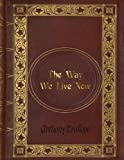 img - for Anthony Trollope - The Way We Live Now book / textbook / text book