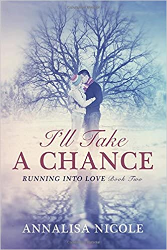 I'll Take A Chance: Volume 2 (Running Into Love)