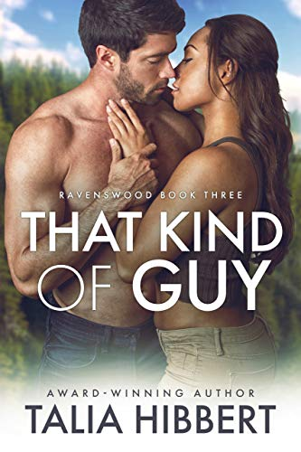 That Kind of Guy (Ravenswood Book 3) by [Hibbert, Talia]