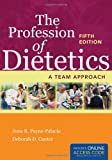 The Profession of Dietetics 5th Edition