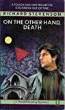 On the Other Hand, Death, Richard Stevenson, 0140083197