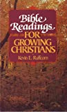 Bible Readings for Growing Christians, Kevin E. Ruffcorn, 0806621311