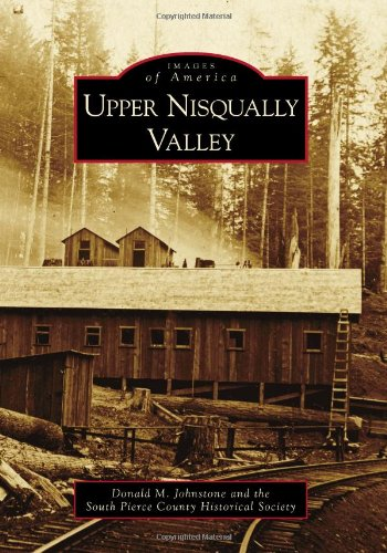Download Upper Nisqually Valley (Images of America Series) pdf epub
