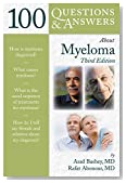 100 Questions  &  Answers About Myeloma (100 Questions and Answers)