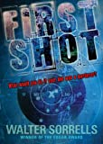 First Shot, Walter Sorrells, 0142414212