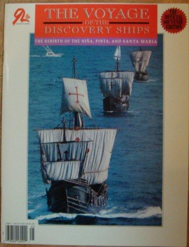 The Voyage of the Discovery Ships: The Rebirth of the Nina, Pinta, and Santa Maria
