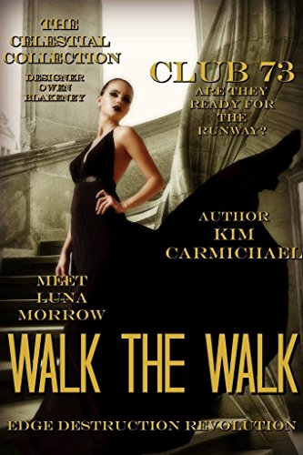 Walk The Walk by [Carmichael,Kim]
