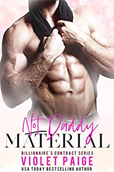 Not Daddy Material by Violet Paige