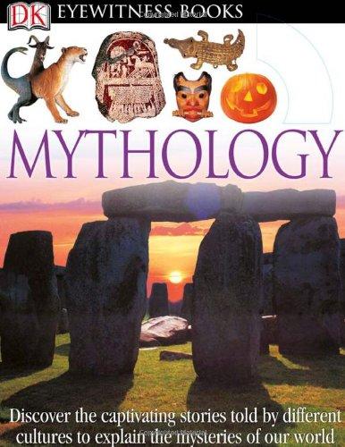 Eyewitness Mythology (DK Eyewitness Books)