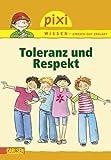 Pixi Wissen, Band 35: Toleranz und Respekt