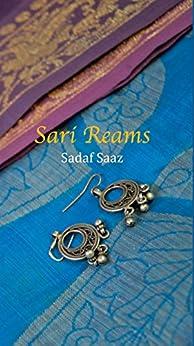 Sari Reams (English Edition) de [Saaz, Sadaf]