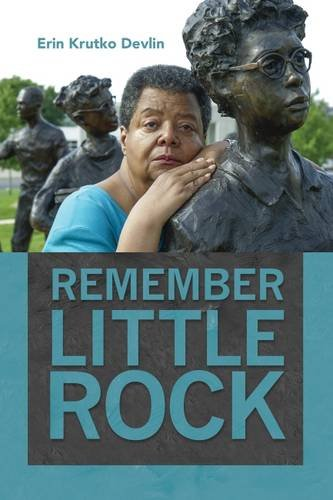 Search : Remember Little Rock (Public History in Historical Perspective)