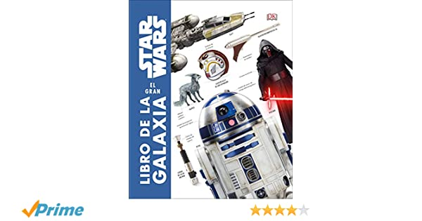 Amazon.com: Star Wars: El gran libro de la galaxia (Spanish Edition) (9781465478719): David Reynolds: Books