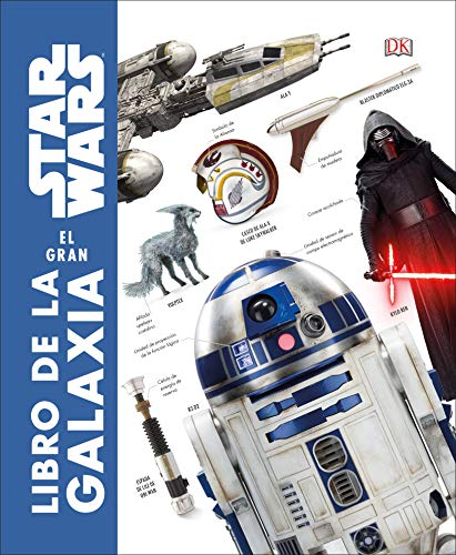 Star Wars: El gran libro de la galaxia (Spanish Edition)