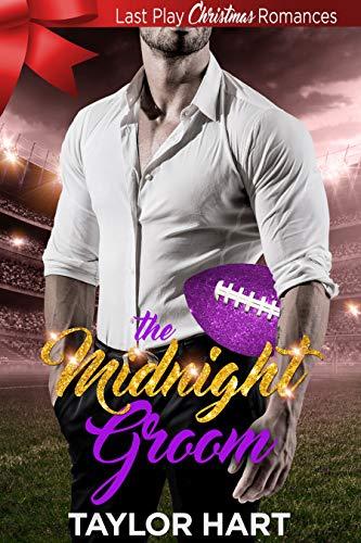 The Midnight Groom: Last Play Christmas -