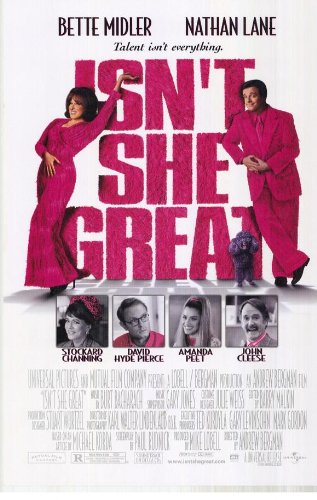 Isn't She Great Movie Poster (27 x 40 Inches - 69cm x 102cm) (2000) -(Bette Midler)(Nathan Lane)(Stockard Channing)(David Hyde Pierce)(John Cleese)(John Larroquette)