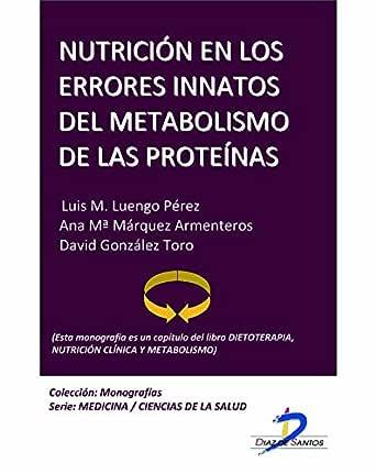 Nutrición en los errores innatos del metabolismo de las ...