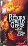 The Return of the Wild Geese, Daniel Carney, 0553253808