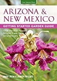 img - for Arizona & New Mexico Getting Started Garden Guide: Grow the Best Flowers, Shrubs, Trees, Vines & Groundcovers (Garden Guides) book / textbook / text book