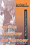 In the Shadow of History 9781560002307