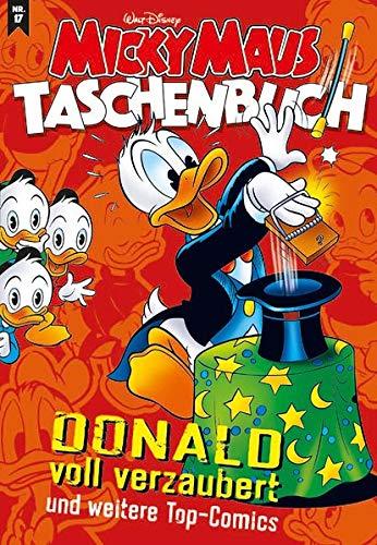 Micky Maus Taschenbuch 17: Donald voll verzaubert und weitere Top-Comics