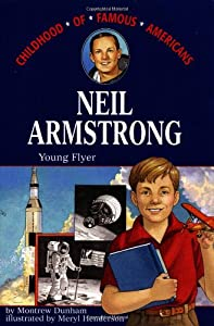 Neil Armstrong: Young Flyer (Montrew Dunham) | New and ...