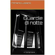 Guardie di notte (Italian Edition)
