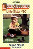 Baby-Sitters Little Sister #30: Karen's Kittens