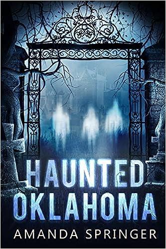 Haunted Oklahoma by Amanda Springer  (Author)