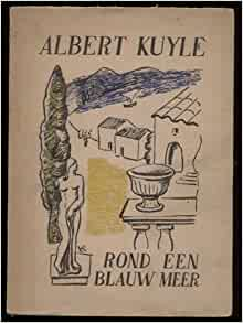 Rond een blauw meer: Kuyle Albert: Amazon.com: Books