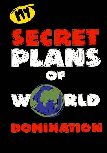 My Secret Plans...Kids Journal For Boys;Funny Journal For Children/Tweens: 7