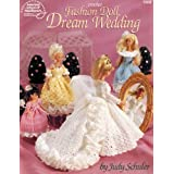 Crochet Fashion Doll Dream Wedding by Judy Schuler (1995-08-02)