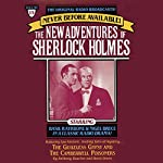 The Guileless Gyspy and The Camberville Poiseners: The New Adventures of Sherlock Holmes, Episode #15 | Anthony Boucher,Denis Green