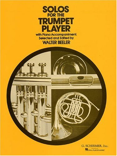 G Schirmer Trumpet (Solos for the Trumpet Player)
