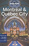 : Lonely Planet Montreal & Quebec City (Travel Guide)