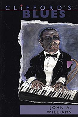 Clifford's Blues - John A. Williams
