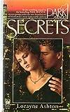 Secrets, Lorayne Ashton, 0804101345