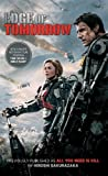 Edge of Tomorrow (Movie Tie-in Edition): (Previously published and available digitally as All You Need Is Kill)