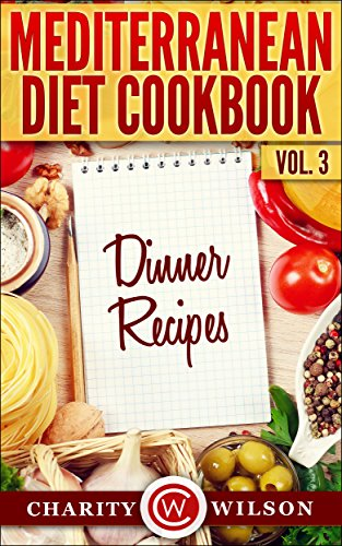 MEDITERRANEAN DIET Dinner Recipes Mediterranean ebook