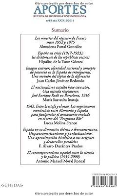 Aportes. Revista de Historia Contemporánea 85, XXIX 2/2014: Amazon.es: Aportes, Revista, Portal González, Almudena, de la Torre Gómez, Hipólito, Redondo, Juan Carlos, Saavedra Inaraja, María, Molina Franco, Lucas, Durántez Prados, F. Álvaro,